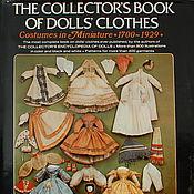 Материалы для творчества ручной работы. Ярмарка Мастеров - ручная работа Книга The Collector`s Book of Dolls` Clothes. Handmade.