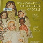 Материалы для творчества ручной работы. Ярмарка Мастеров - ручная работа Книга The Collector`s Encyclopedia of Dolls, том 1. Handmade.