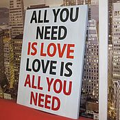 Для дома и интерьера ручной работы. Ярмарка Мастеров - ручная работа Панно All you need is love. Handmade.
