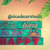 "Дизайн и реклама handmade. Livemaster - original item ""It is time to be happy"" interior inscription. Handmade."