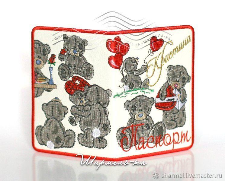 """Обложка на паспорт (с любым именем!) """"Тедди. История любви"""", Подарки на 14 февраля, Москва,  Фото №1"""