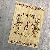 Открытки ручной работы. Ярмарка Мастеров - ручная работа Открытка из дерева на 8 марта. Handmade.