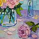 Натюрморт ручной работы. Ярмарка Мастеров - ручная работа. Купить Картина маслом на мольберте, подарок, пионы в банке, розовый, нежный. Handmade.
