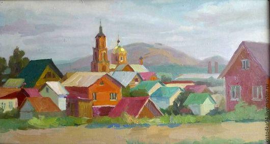Картина маслом на картоне старый уездный город городской пейзаж летний день милые домики старинная церквушка любимый городок картина в подарок для украшения интерьера