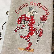 "Полотенца ручной работы. Ярмарка Мастеров - ручная работа Кухонное полотенце"" Супер бабушка"". Handmade."