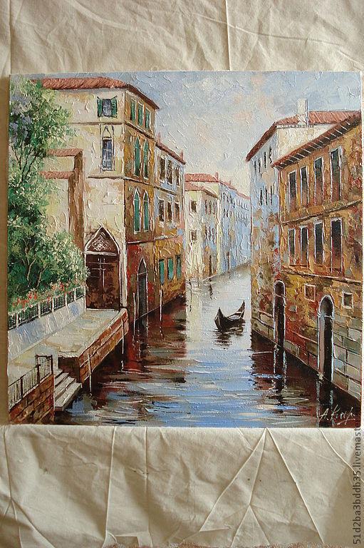 Город ручной работы. Ярмарка Мастеров - ручная работа. Купить Венецианские мотивы. Handmade. Картина, венеция