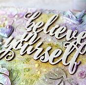 Картины и панно ручной работы. Ярмарка Мастеров - ручная работа Панно-мотиватор Believe in yourself. Handmade.