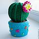Искусственные растения ручной работы. Ярмарка Мастеров - ручная работа. Купить Просто кактус. Handmade. Зеленый, кактусы, Вязаный цветок