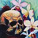 Картина маслом `40`. Холст на подрамнике. 46х68 см. хорошо смотриться и без рамки. Череп с орхидеями.