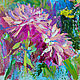 Order The painting 'Dahlias in the garden of Mae Fah Luang' (oil on canvas). Multicolor Gallery. Livemaster. . Pictures Фото №3