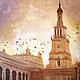 Город ручной работы. Закат в Севилье... И голуби... Авторская живопись. Картина маслом. Счастье есть! И оно здесь.... Интернет-магазин Ярмарка Мастеров.