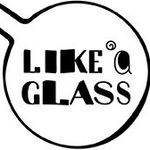 like-a-glass