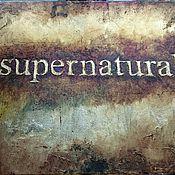 Картины и панно ручной работы. Ярмарка Мастеров - ручная работа Картина с надписью Сверхестественное Supernatural сериал. Handmade.