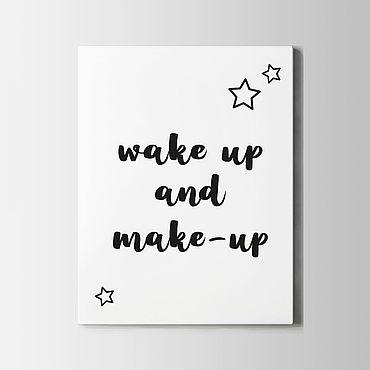 Дизайн и реклама ручной работы. Ярмарка Мастеров - ручная работа Постер Wake up. Handmade.
