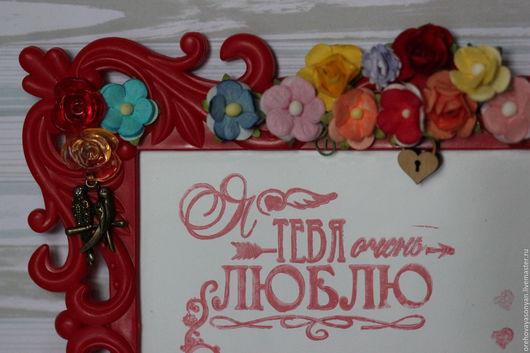 Подарки для влюбленных ручной работы. Ярмарка Мастеров - ручная работа. Купить Рамка-валентинка. Handmade. Ярко-красный, валентинка, любовь