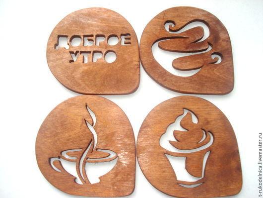 """Кухня ручной работы. Ярмарка Мастеров - ручная работа. Купить Подставки под кружки  из дерева """" Доброе утро"""". Handmade."""