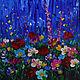 Картины цветов ручной работы. Ярмарка Мастеров - ручная работа. Купить Картина маслом Цветы на ультрафиолете. 40х50см. Handmade. Комбинированный