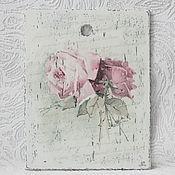 """Для дома и интерьера ручной работы. Ярмарка Мастеров - ручная работа Досочка-панно """"Розы в стиле шебби шик"""". Handmade."""