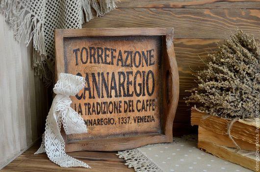 Деревянный поднос в стиле старого итальянского Кантри на на одну чашечку ароматного кофе, чая или  бокала с вином...для себя...  для любимой...
