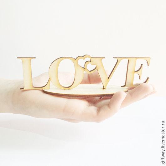 Интерьерные слова ручной работы. Ярмарка Мастеров - ручная работа. Купить Слово из фанеры  на подставке Love. Handmade. Бежевый, интерьер