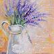 """Картины цветов ручной работы. Ярмарка Мастеров - ручная работа. Купить """"Уютный прованс""""-картина маслом интерьерная. Handmade."""
