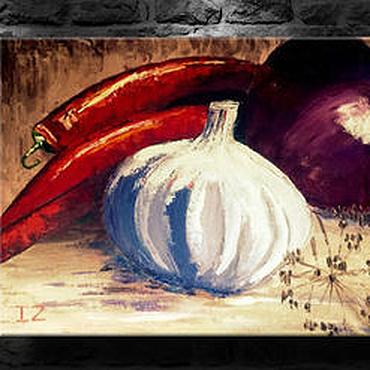 """Картины и панно ручной работы. Ярмарка Мастеров - ручная работа Авторская картина масло холст """" Острый натюрмор""""  картина маслом. Handmade."""