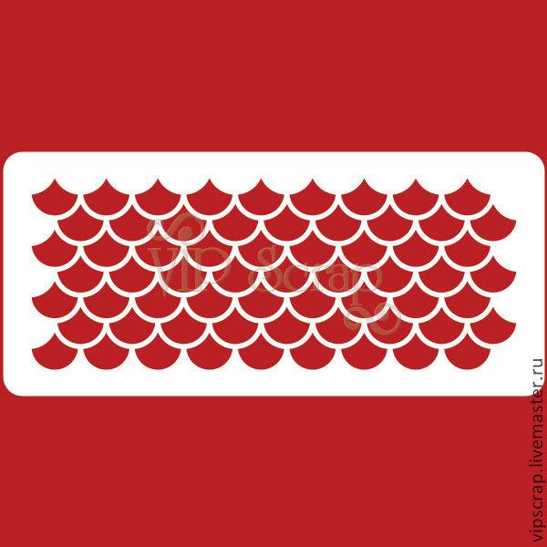 Декупаж и роспись ручной работы. Ярмарка Мастеров - ручная работа. Купить Трафарет Черепица средняя 210х95мм T222003. Handmade. Скрапбукинг