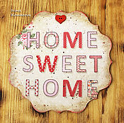 Для дома и интерьера handmade. Livemaster - original item Home sweet Home panels. Handmade.