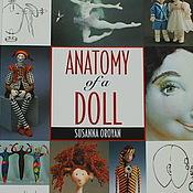 Материалы для творчества ручной работы. Ярмарка Мастеров - ручная работа Книга Anatomy of a Doll. Handmade.