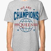 """Одежда handmade. Livemaster - original item Футболка с принтом """"Queen - We Are The Champions"""". Handmade."""