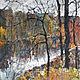 """Пейзаж ручной работы. Ярмарка Мастеров - ручная работа. Купить """"Осенний лес"""". Handmade. Осень, лес, деревья, река, небо"""