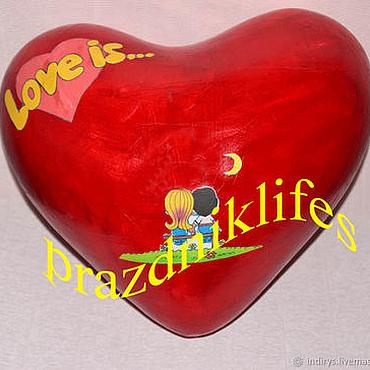 Сувениры и подарки ручной работы. Ярмарка Мастеров - ручная работа Сердце Love is, Подарок любимой девушке, сладкий подарок. Handmade.
