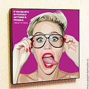 Картины и панно handmade. Livemaster - original item Picture poster Miley Cyrus in the style of Pop Art. Handmade.