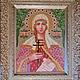 Икона бисером ручной работы `Святая Татьяна`