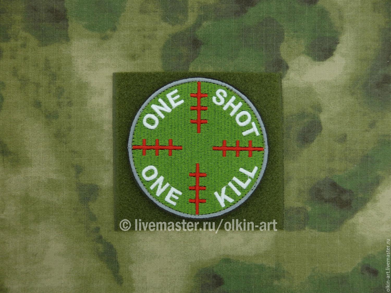 Нашивка `One Shot-One Kill` Машинная вышивка. Белорецкие нашивки. Нашивка. Шеврон. Патч. Вышивка. Шевроны.  Патчи. Нашивки. Купить нашивку.