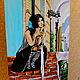 Фантазийные сюжеты ручной работы. картина маслом Марго. Юлия-Yulitaya. Ярмарка Мастеров. Девушка, уют в доме, фонари, Испанка