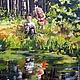 Пейзаж ручной работы. Заказать Лес и лесное озеро Картина холст масло. Картины и куклы Ирина Капустина. Ярмарка Мастеров.