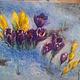 Картины цветов ручной работы. Крокусы. живопись Гуманенко Виктории. Интернет-магазин Ярмарка Мастеров. Крокусы, весеннее настроение