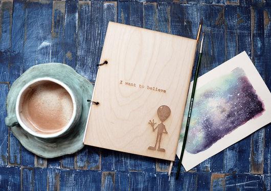 """Блокноты ручной работы. Ярмарка Мастеров - ручная работа. Купить Деревянный блокнот """"Я хочу верить"""". Handmade. Бежевый, путешествие"""