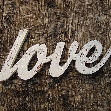 Для дома и интерьера ручной работы. Ярмарка Мастеров - ручная работа Слово LOVE. Handmade.
