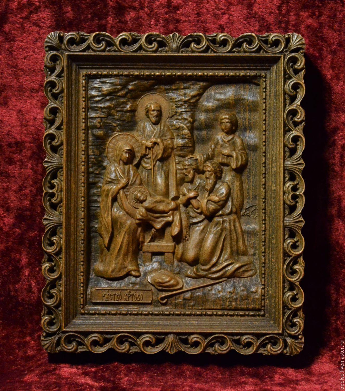 резная икона из дерева рождество христово заказать на ярмарке мастеров Aya99ru иконы владимир
