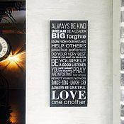 Для дома и интерьера ручной работы. Ярмарка Мастеров - ручная работа Always be kind. Handmade.