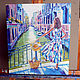 Oil painting Venice city, cityscape, painting with girl. Pictures. begunova-art (begunova). My Livemaster. Фото №6