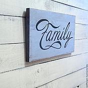 Для дома и интерьера ручной работы. Ярмарка Мастеров - ручная работа Интерьерная вывеска Family. Handmade.