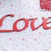Для дома и интерьера ручной работы. Ярмарка Мастеров - ручная работа Надпись из дерева Love. Handmade.